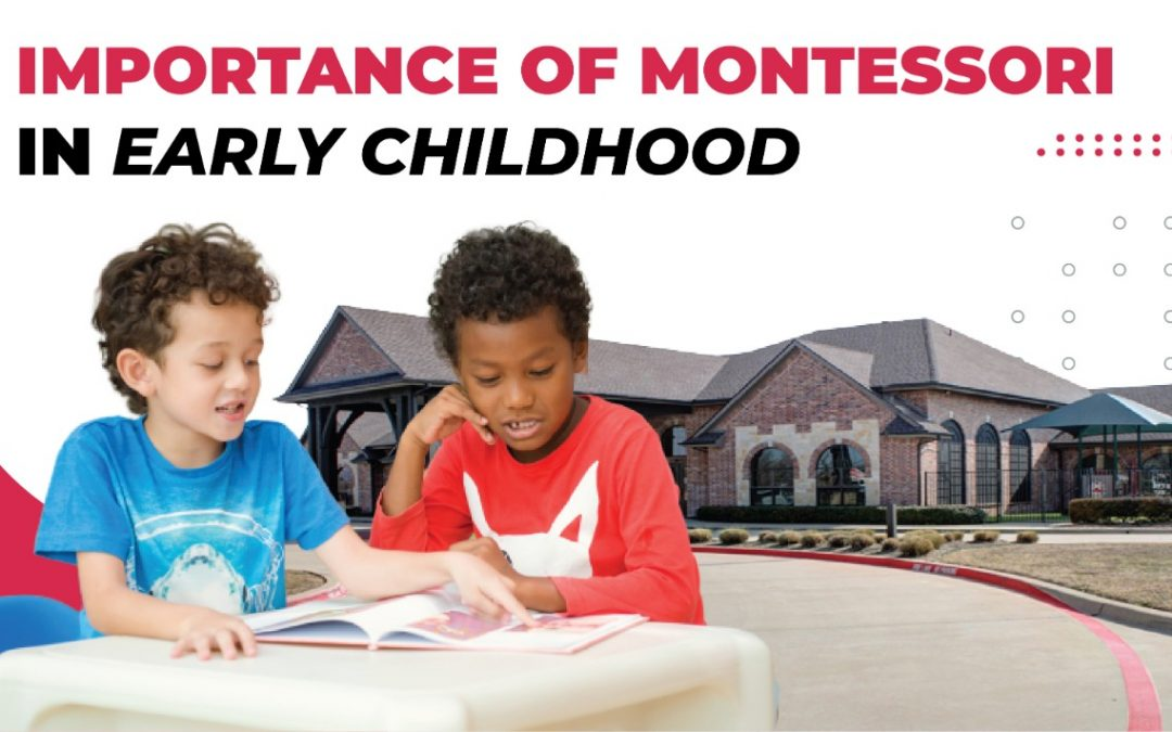 Importance of Montessori in Early Childhood